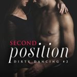 [PDF] [EPUB] Second Position (Dirty Dancing, #2) Download