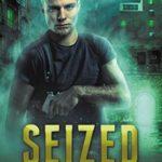 [PDF] [EPUB] Seized (The Thrice Cursed Mage, #4) Download