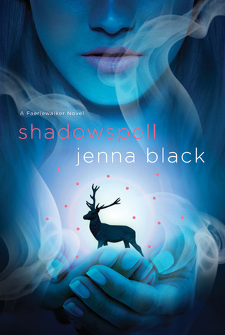 [PDF] [EPUB] Shadowspell (Faeriewalker #2) Download by Jenna Black
