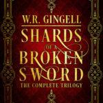 [PDF] [EPUB] Shards of a Broken Sword: The Complete Trilogy Download