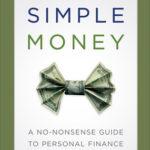 [PDF] [EPUB] Simple Money: A No-Nonsense Guide to Personal Finance Download