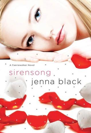 [PDF] [EPUB] Sirensong (Faeriewalker, #3) Download by Jenna Black