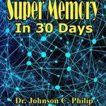 [PDF] [EPUB] Super Memory in 30 Days (Illustrated Series) Download