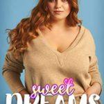 [PDF] [EPUB] Sweet Dreams: A BBW Short Romance Download