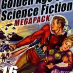 [PDF] [EPUB] The 19th Golden Age of Science Fiction MEGAPACK ®: Charles V. De Vet (vol. 2) Download