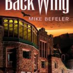 [PDF] [EPUB] The Back Wing (A Paranormal Geezer-Lit Mystery) Download