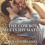 [PDF] [EPUB] The Cowboy Meets His Match Download