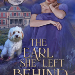 [PDF] [EPUB] The Earl She Left Behind (Noble Hearts #1) Download