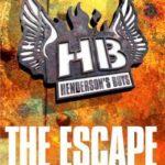 [PDF] [EPUB] The Escape (Henderson's Boys, #1) Download