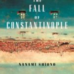 [PDF] [EPUB] The Fall of Constantinople (Eastern Mediterranean Trilogy #1) Download
