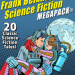 [PDF] [EPUB] The Frank Belknap Long Science Fiction Megapack: 20 Classic Science Fiction Tales Download
