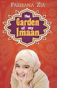 [PDF] [EPUB] The Garden of My Imaan Download by Farhana Zia