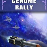 [PDF] [EPUB] The Genome Rally (Sic Transit Terra #4) Download