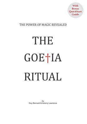 [PDF] [EPUB] The Goetia Ritual: The Power of Magic Revealed Download by Guy Bernard