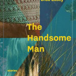 [PDF] [EPUB] The Handsome Man Download
