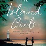 [PDF] [EPUB] The Island Girls: A heartbreaking historical novel Download