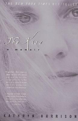 [PDF] [EPUB] The Kiss Download by Kathryn Harrison