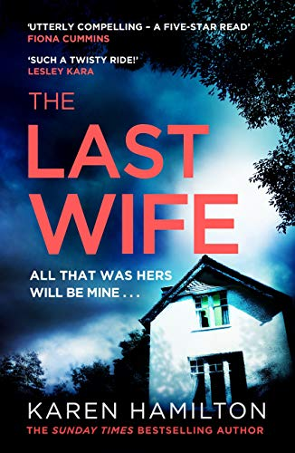 [PDF] [EPUB] The Last Wife: The addictive and unforgettable new thriller from the Sunday Times bestseller Download by Karen  Hamilton