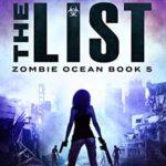 [PDF] [EPUB] The List (Zombie Ocean, #5) Download
