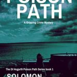 [PDF] [EPUB] The Poison Path: A Gripping Detective Crime Mystery (The DI Hogarth Poison Path Series Book 1) Download