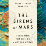 [PDF] [EPUB] The Sirens of Mars: Searching for Life on Another World Download