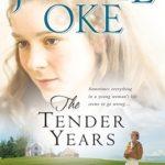 [PDF] [EPUB] The Tender Years (A Prairie Legacy #1) Download