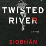 [PDF] [EPUB] Twisted River Download
