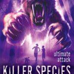 [PDF] [EPUB] Ultimate Attack (Killer Species, #4) Download