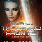 [PDF] [EPUB] War on a Thousand Fronts (The Orion War, #6) Download