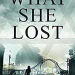 [PDF] [EPUB] What She Lost Download