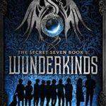 [PDF] [EPUB] Wunderkinds (The Secret Seven, #1) Download