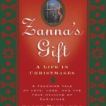 [PDF] [EPUB] Zanna's Gift: A Life in Christmases Download