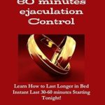 [PDF] [EPUB] 60 Mins Control Stop Premature Ejaculation Learn How to Last Longer in Bed Cure PE: The Fastest Way to Stop Premature Ejaculation Gaurantee! Immediately Last 30 – 60 Minutes Longer Download