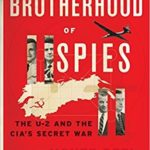 [PDF] [EPUB] A Brotherhood of Spies: The U-2 and the CIA's Secret War Download