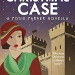 [PDF] [EPUB] A Christmas Case (Posie Parker Mystery #6.5) Download
