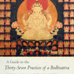 [PDF] [EPUB] A Guide to the Thirty-Seven Practices of a Bodhisattva Download