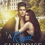 [PDF] [EPUB] A Royal Surprise (The Messalinian Royals, #1) Download