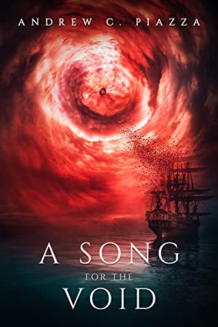 [PDF] [EPUB] A Song For The Void: A Historical Horror Novel Download by Andrew C. Piazza