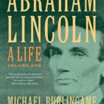 [PDF] [EPUB] Abraham Lincoln: A Life, Volume One Download