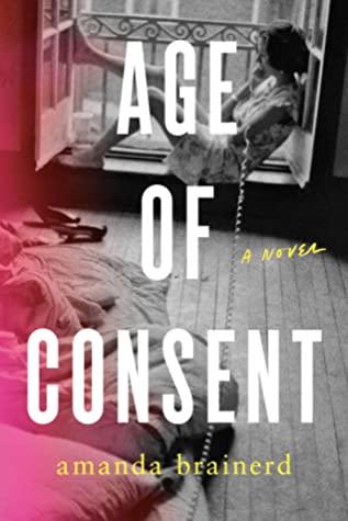 [PDF] [EPUB] Age of Consent Download by Amanda Brainerd