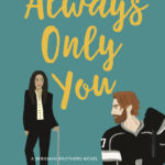 [PDF] [EPUB] Always Only You (Bergman Brothers, #2) Download