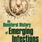 [PDF] [EPUB] An Unnatural History of Emerging Infections Download