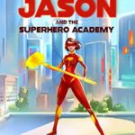 [PDF] [EPUB] Ashley Jason and the Superhero Academy (Ashley Jason #1) Download