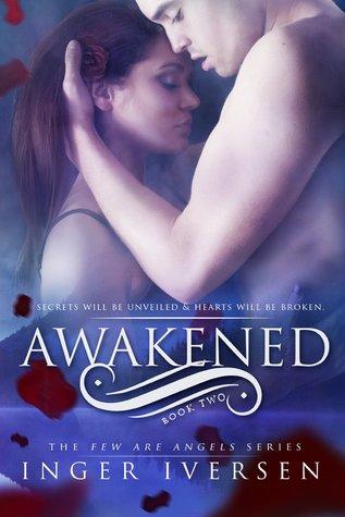 [PDF] [EPUB] Awakened (Few Are Angels, #2) Download by Inger Iversen