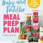 [PDF] [EPUB] Baby and Toddler Meal Prep Plan: Batch Cook a Week's Nutritious Meals in Under 2 Hours Download
