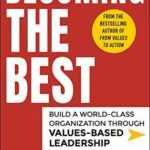 [PDF] [EPUB] Becoming the Best: Build a World-Class Organization Through Values-Based Leadership Download
