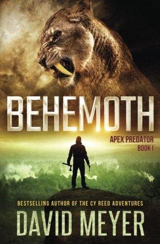 [PDF] [EPUB] Behemoth (Apex Predator, #1) Download by David  Meyer