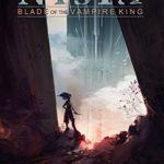 [PDF] [EPUB] Blade of the Vampire King (Nysta #4) Download