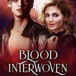 [PDF] [EPUB] Blood Interwoven: The Laurent Blood Legacy- 4 (Magic, New Mexico Book 52) Download