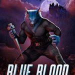 [PDF] [EPUB] Blue Blood (Blue Wolf Book 5) Download